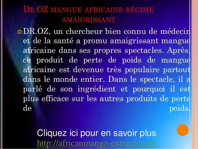 DR OZ MANGUE AFRICAINE RÉGIME           AMAIGRISSANT DR.OZ,  un chercheur bien connu de médecin et de la santé a promu am...