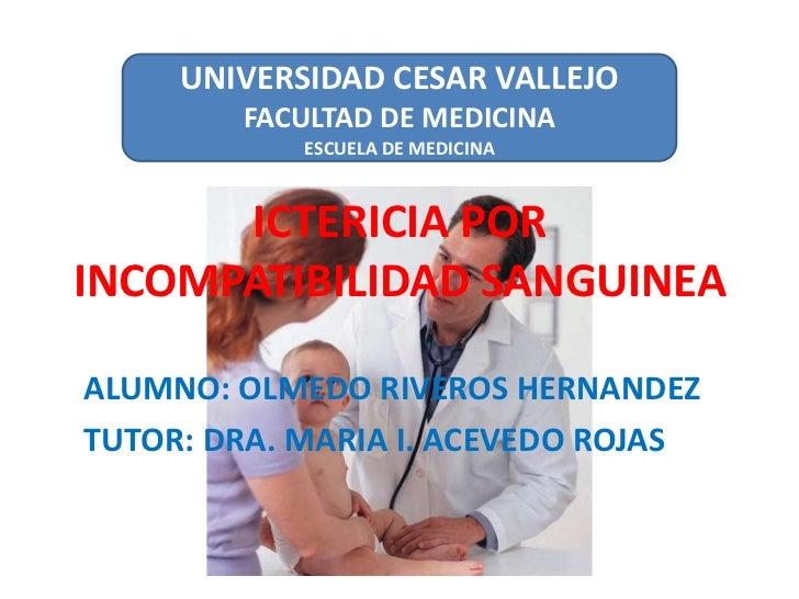 Dr panchito ictericia por incompatibilidad sanguinea