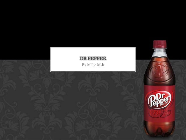DR PEPPER By Millie M-h
