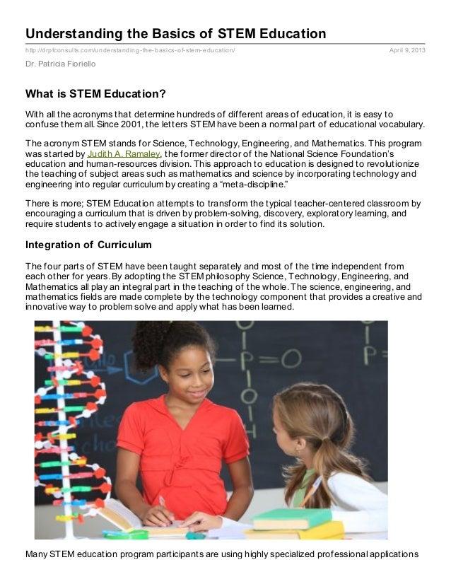 Understanding the Basics of STEM Educationhttp://drpfconsults.com/understanding- the- basics- of- stem- education/        ...
