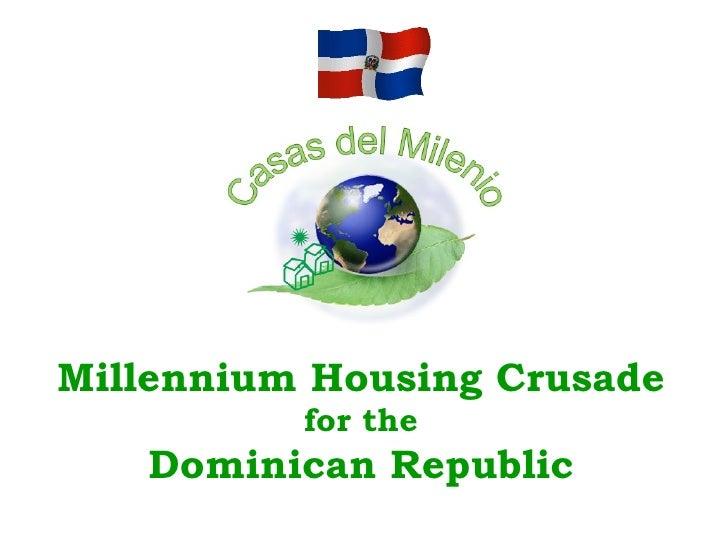 Millennium Housing Crusade for the Dominican Republic