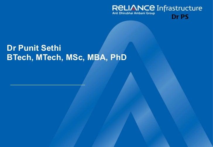 Dr Punit Sethi BTech, MTech, MSc, MBA, PhD Dr PS