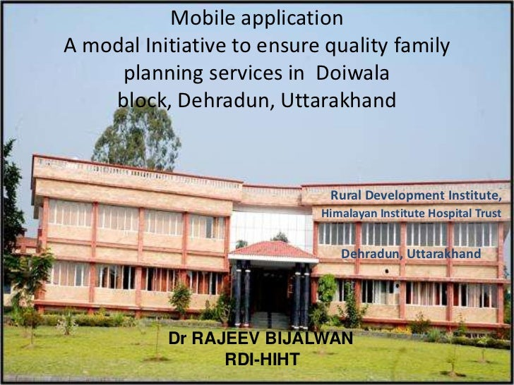 Mobile application A modal Initiative to ensure quality family planning services in  Doiwala block, Dehradun, Uttarakhand ...