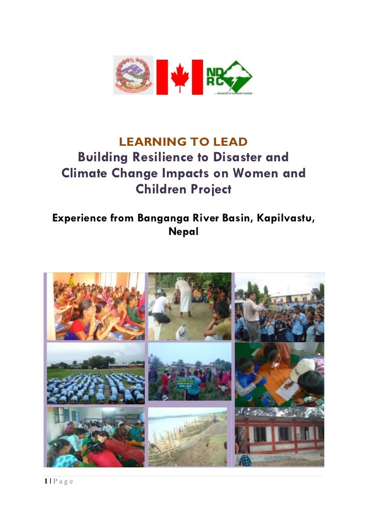 LEARNING TO LEAD      Building Resilience to Disaster and   Climate Change Impacts on Women and               Children Pro...