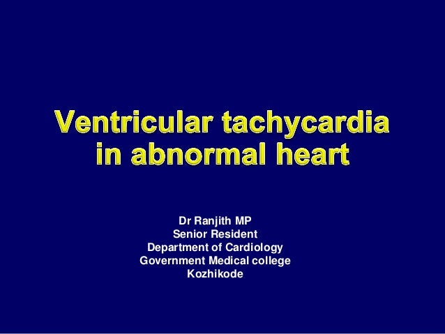 Dr Ranjith MP     Senior Resident Department of CardiologyGovernment Medical college        Kozhikode