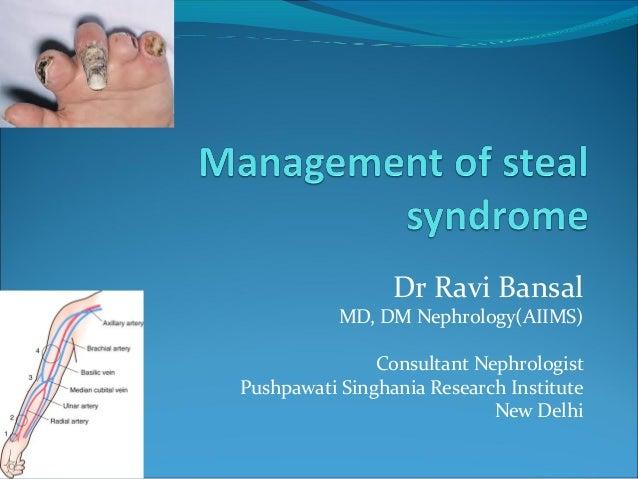 Management of steal syndrome || Dr Ravi Bansal