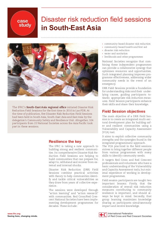 Disaster risk reduction field sessions in South-East Asia Resilience the key The IFRC is taking a new approach to building...