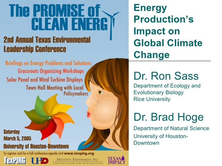 Dr. Ron Sass Department of Ecology and Evolutionary Biology Rice University Dr. Brad Hoge Department of Natural Science Un...