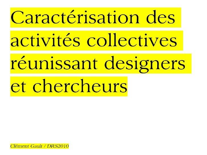 Caractérisation des activités collectives réunissant designers et chercheurs