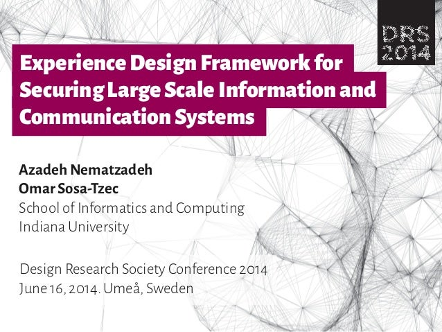 Experience Design Framework for securing Large Scale Information and Communication Systems