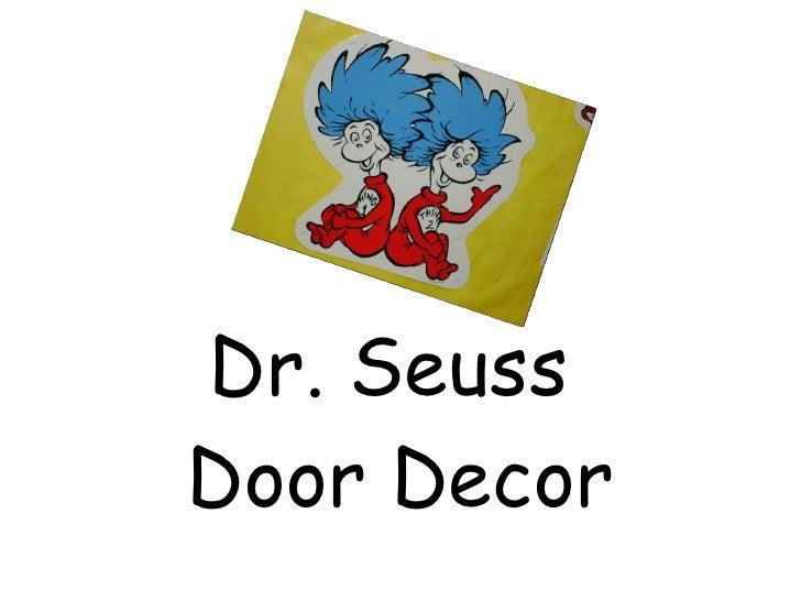 Dr. Seuss  Door Decor