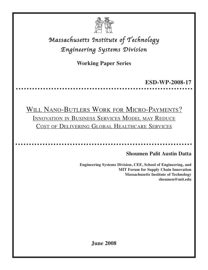 Massachusetts Institute of Technology           Engineering Systems Division                 Working Paper Series         ...