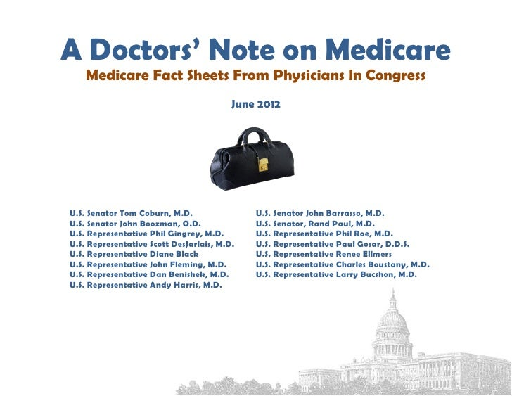 A Doctors' Note on Medicare    Medicare Fact Sheets From Physicians In Congress                                         Ju...