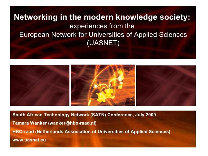 Networking in the modern knowledge society:  experiences from the  European Network for Universities of Applied Sciences (...