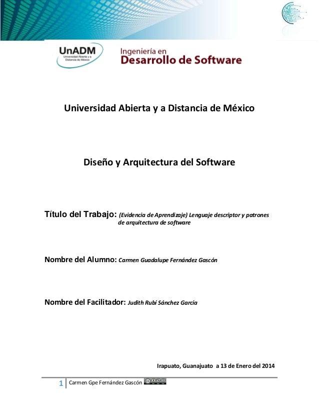 Universidad Abierta y a Distancia de México  Diseño y Arquitectura del Software  Título del Trabajo: (Evidencia de Aprendi...