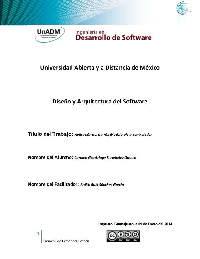 Universidad Abierta y a Distancia de México  Diseño y Arquitectura del Software  Título del Trabajo: Aplicación del patrón...