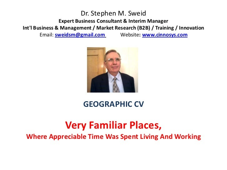 Dr. Stephen M. Sweid                Expert Business Consultant & Interim ManagerIntl Business & Management / Market Resear...