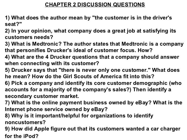 "CHAPTER 2 DISCUSSION QUESTIONS 1) What does the author mean by ""the customer is in the driver's seat?"" 2) In you..."
