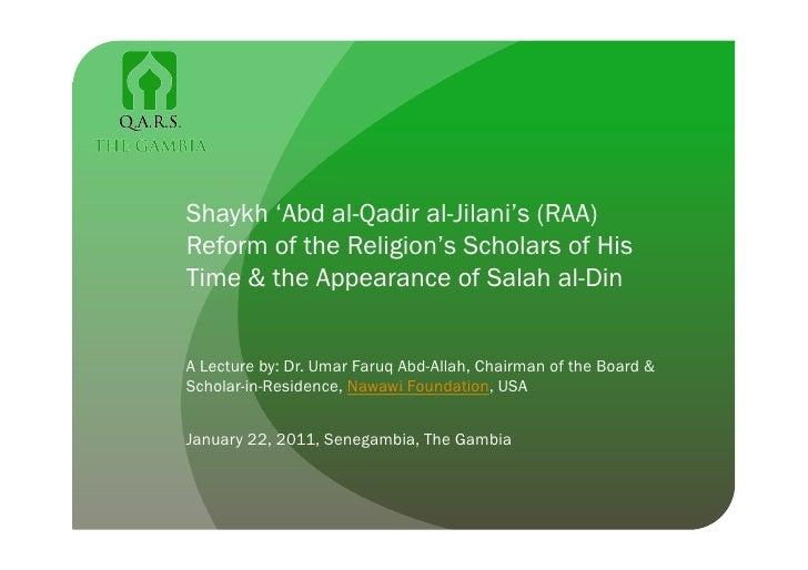Shaykh 'Abd al-Qadir al-Jilani's (RAA) Reform of the Religion's Scholars of His Time & the Appearance of Salah al-Din