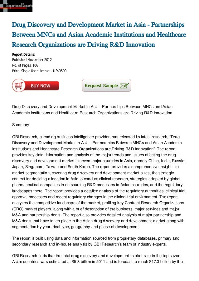 Drug Discovery and Development Market in Asia - PartnershipsBetween MNCs and Asian Academic Institutions and HealthcareRes...