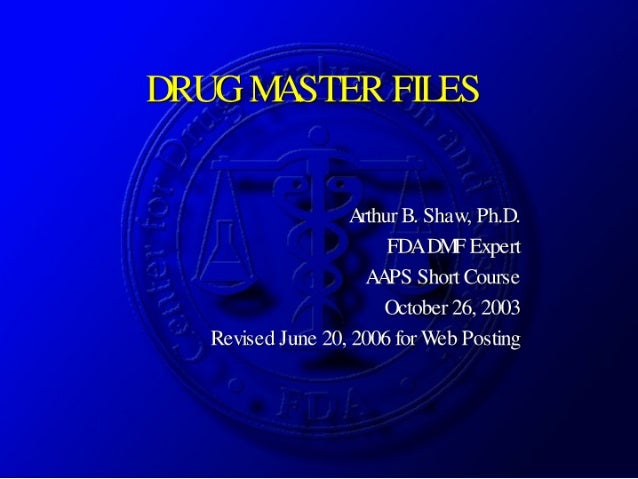 Drug Master Files for FDA/CDER