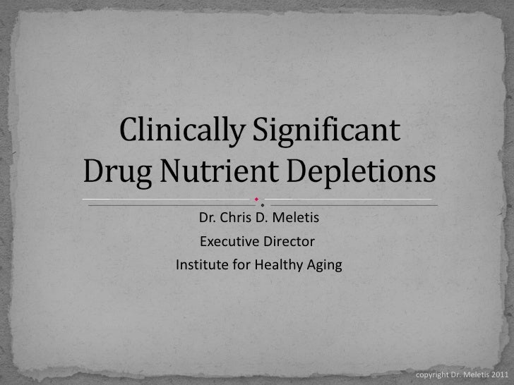 Drug Nutrient Depletion by Dr. Meletis