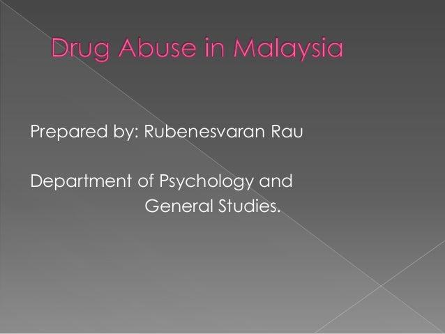 Prepared by: Rubenesvaran Rau  Department of Psychology and General Studies.