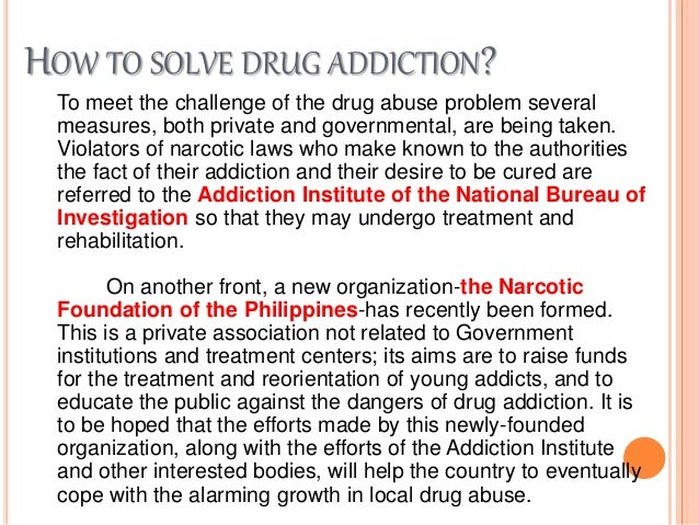 drug rehabilitation essay According to research that tracks individuals in treatment over extended periods, most people who get into and remain in treatment stop using drugs, decrease their criminal activity, and improve their occupational, social, and psychological functioning.