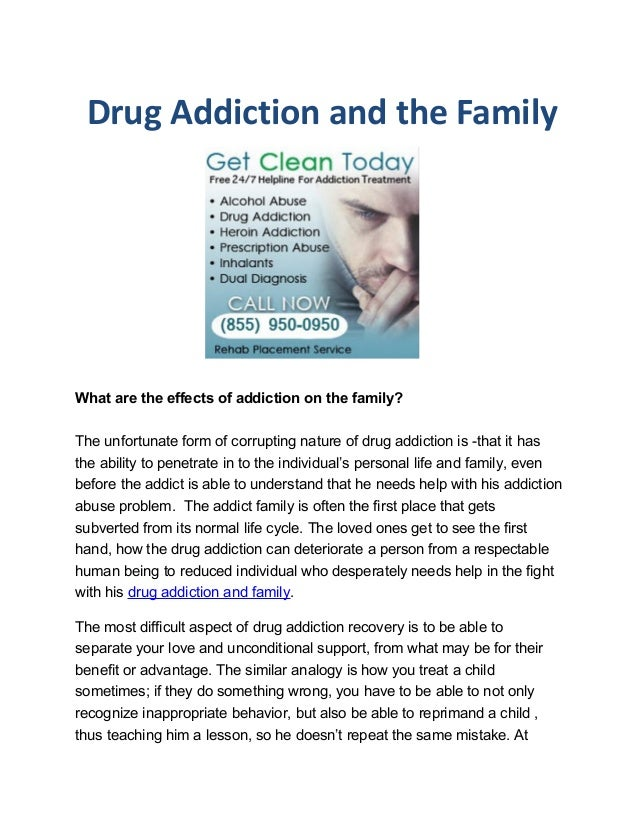 Drug addiction and the family