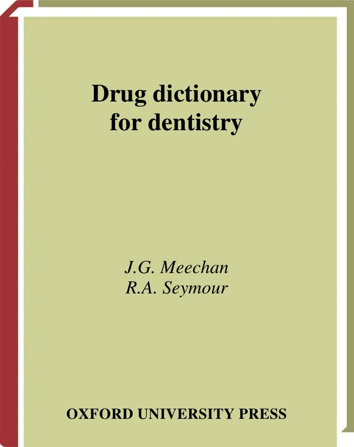 Drug dictionary for dentistry