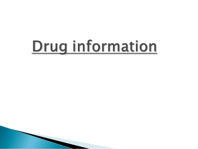 Introduction ;   It is the current, relevant, critically examined data    about drug and drug use for given patient or   ...