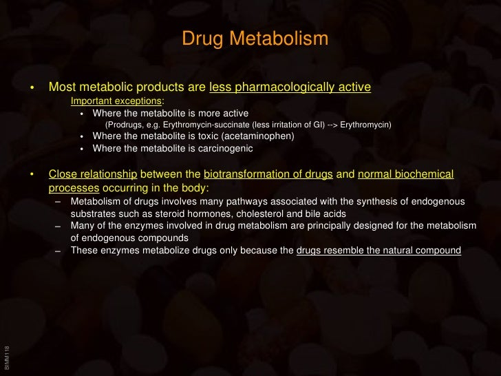 Drug metabbolism