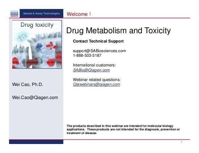 Sample & Assay Technologies  Welcome !  Drug Metabolism and Toxicity Contact Technical Support support@SABiosciences.com 1...