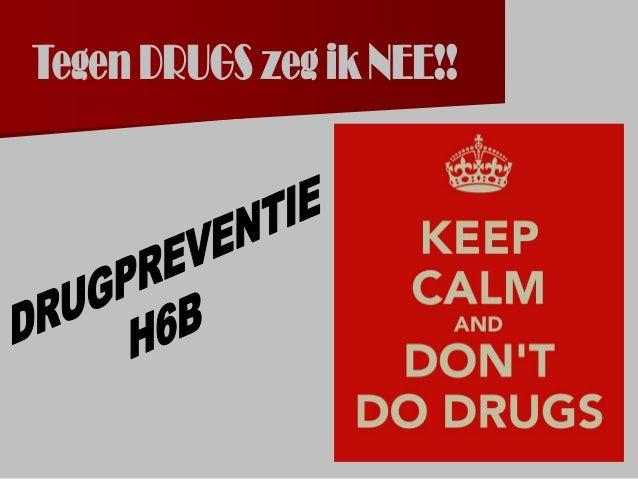 1. Drugs = 'ver van mijn bed'-show?!  Krantenartikel  Bespreking: – Vanaf welke leeftijd vind jij het OK om uit te gaan?...