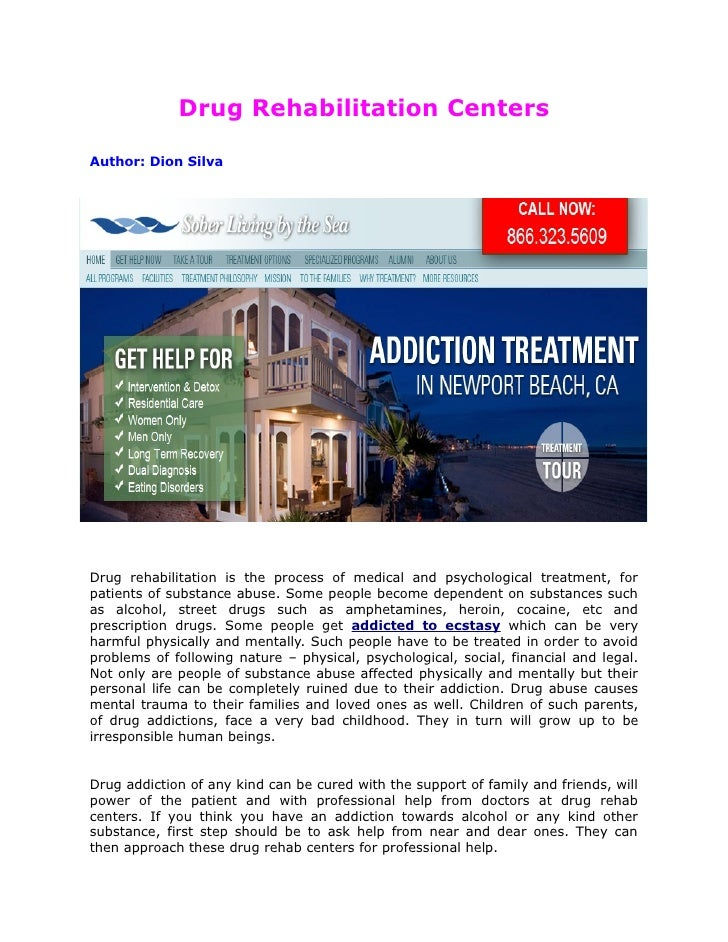 Drug Rehabilitation CentersAuthor: Dion SilvaDrug rehabilitation is the process of medical and psychological treatment, fo...