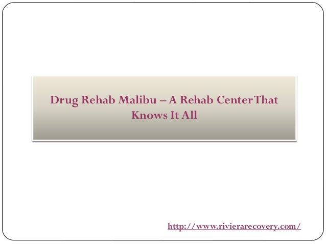 Drug Rehab Malibu