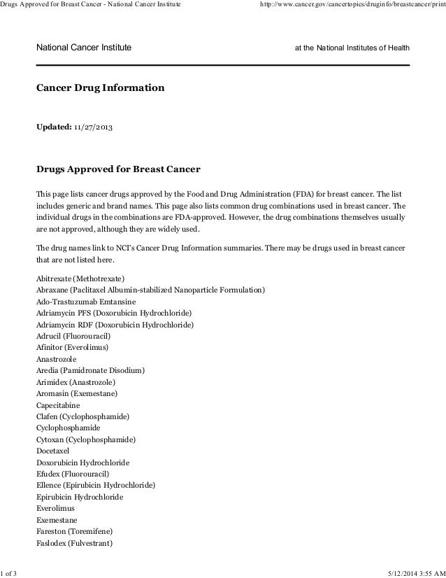 National Cancer Institute at the National Institutes of Health Updated: 11/27/2013 Drugs Approved for Breast Cancer This p...