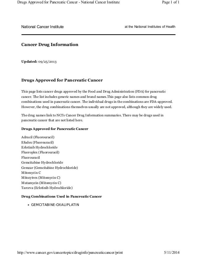 National Cancer Institute at the National Institutes of Health Updated: 09/25/2013 Drugs Approved for Pancreatic Cancer Th...