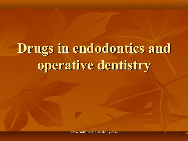 Drugs in endodontics /certified fixed orthodontic courses by Indian dental academy