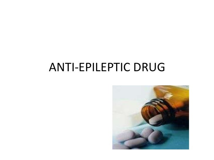 ANTI-EPILEPTIC DRUG