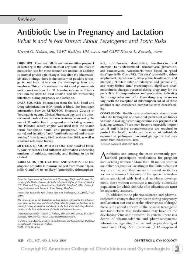 ReviewsAntibiotic Use in Pregnancy and LactationWhat Is and Is Not Known About Teratogenic and Toxic RisksGerard G. Nahum,...