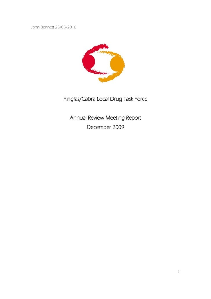 John Bennett 25/05/2010                     Finglas/Cabra Local Drug Task Force                      Annual Review Meeting...