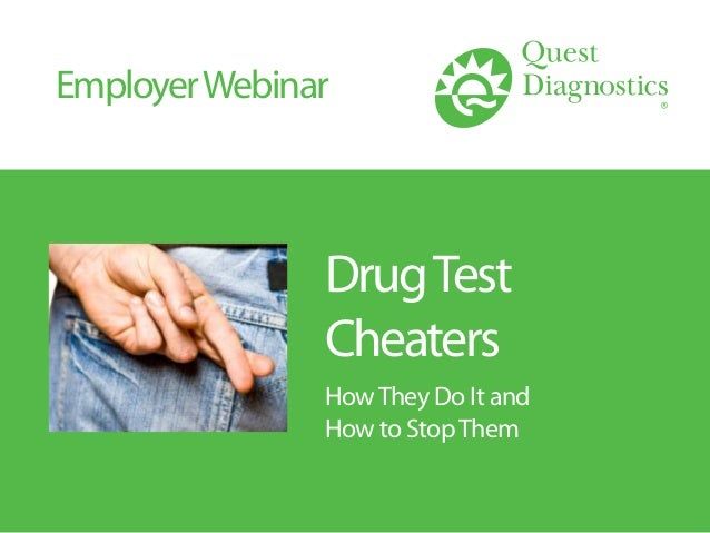 DrugTest Cheaters HowThey Do It and How to StopThem EmployerWebinar