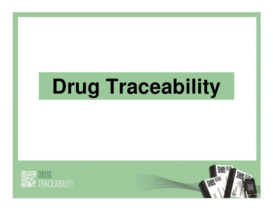 Drug Traceability