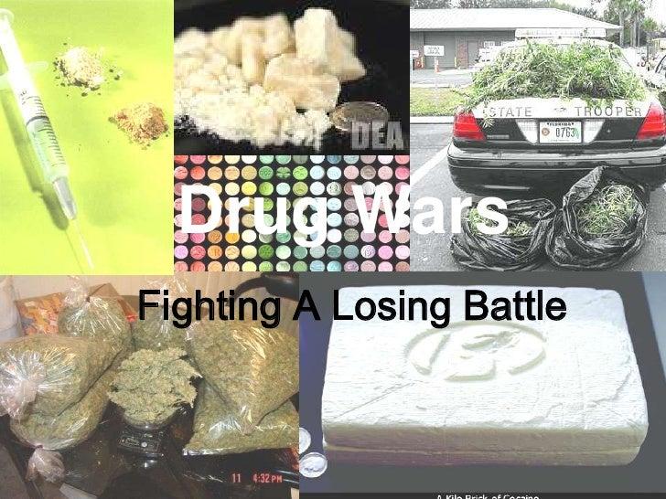 Drug Wars<br />Fighting A Losing Battle<br />