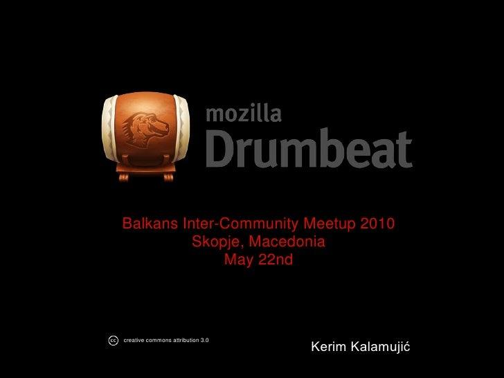 Drumbeat, Skopje may 22nd