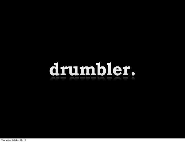 Drumbler