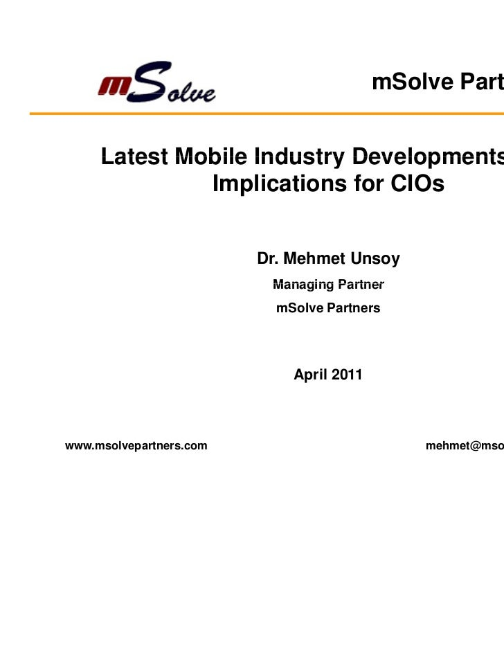 mSolve Partners     Latest Mobile Industry Developments and              Implications for CIOs                         Dr....