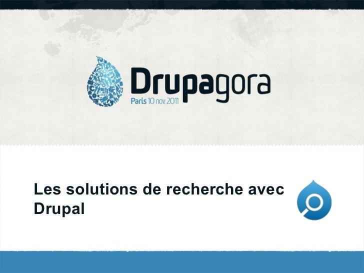 Conférence Drupagora 2011: Drupal et les moteurs de recherche: Apache SolR