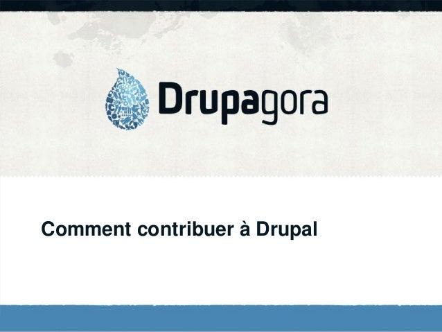 Comment contribuer à Drupal